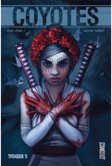 Coyotes Tome 1