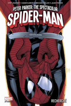 Peter Parker : Spectacular Spider-Man tome 1