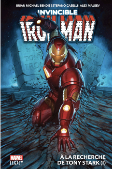 Iron Man Tome 1 - Marvel Legacy