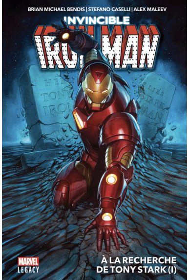 Iron Man Tome 1 - Marvel Legacy