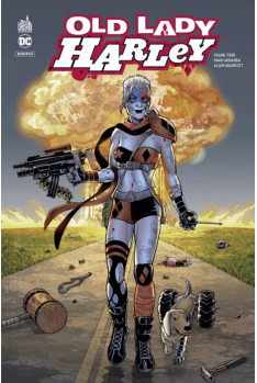 Harley Quinn : Old Lady Harley