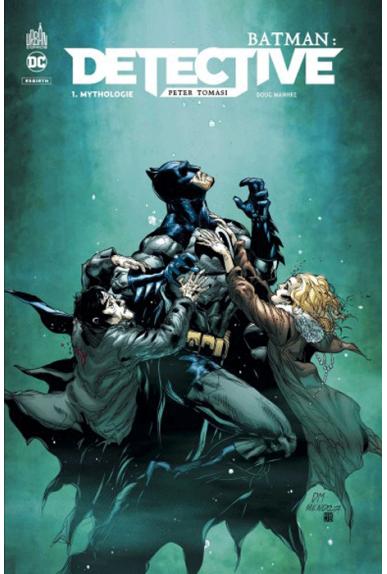 Batman : Détective Tome 1