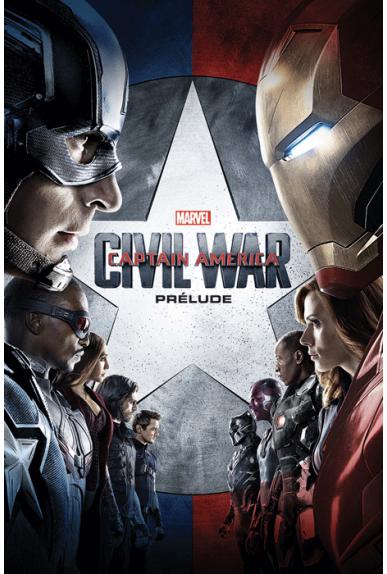 Marvel Cinematic Universe : Captain America - Civil War