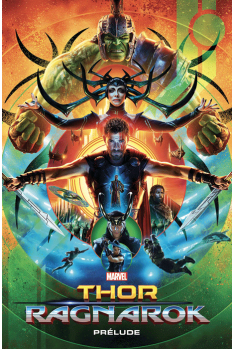 Marvel Cinematic Universe : Thor Ragnarok