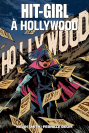 Hit-Girl Tome 4 : Hit Girl à Hollywood