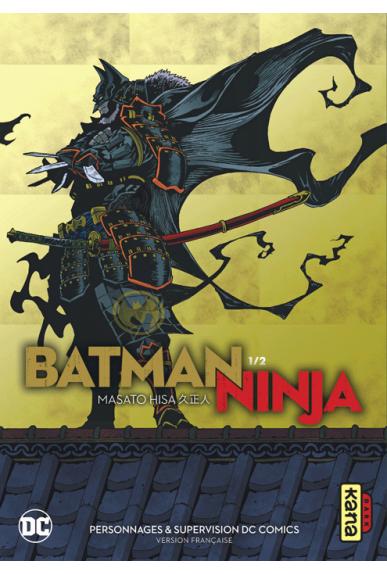 Batman Ninja tome 1
