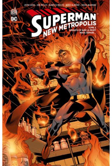 Superman : New Metropolis Tome 2