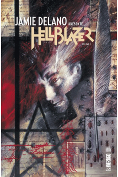 Jamie Delano présente Hellblazer Tome 1