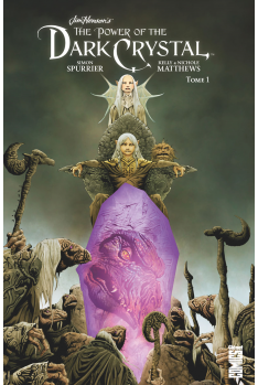 Dark Crystal Tome 1