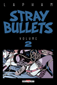 Stray Bullets Tome 2