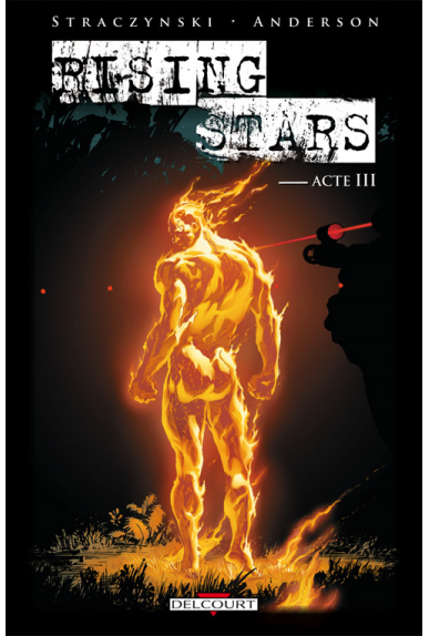 RISING STARS Tome 3 - ACTE 3