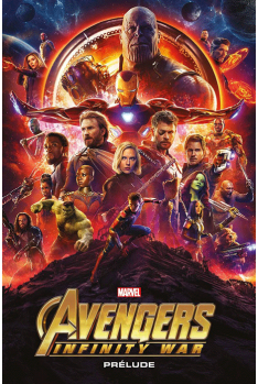 Marvel Cinematic Universe : Avengers Infinity War