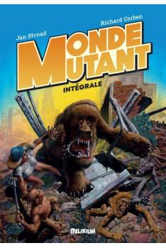 Monde Mutant Intégrale