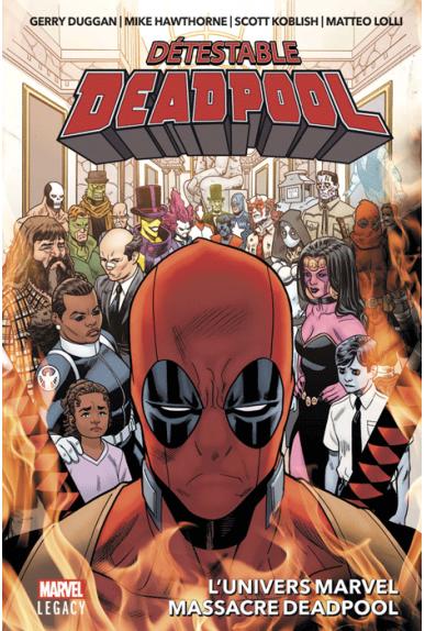Détestable Deadpool Tome 3 - Marvel Legacy