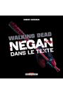 WALKING DEAD : Negan dans le texte