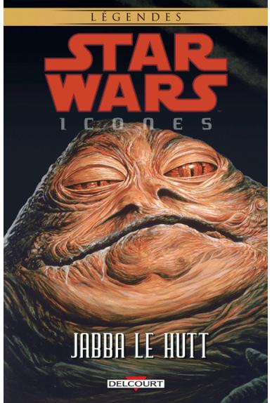 STAR WARS - Icones Tome 10 : Jabba Le Hutt
