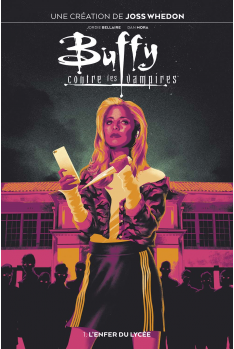 Buffy contre les vampires Tome 1