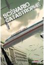 SCÉNARIO CATASTROPHE