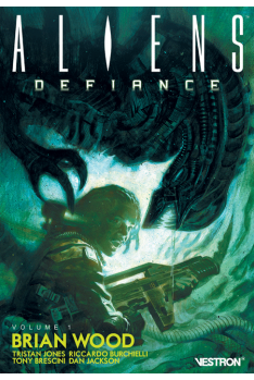 Aliens : Defiance Tome 1