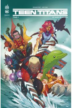 Teen Titans Rebirth Tome 2