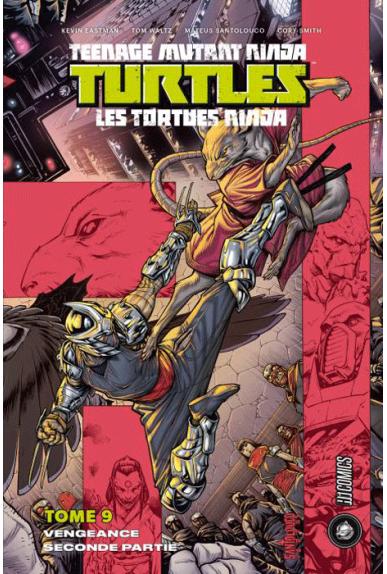 TMNT Tome 9 : Vengeance 2ème partie