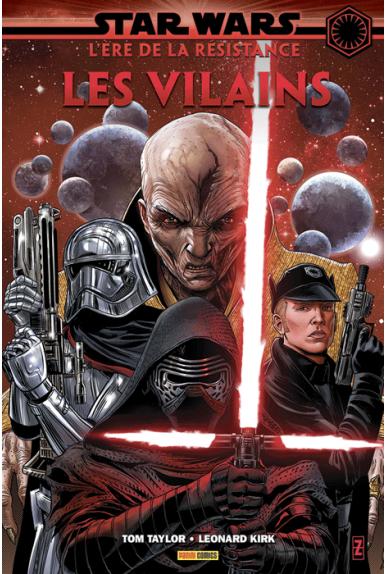 STAR WARS : L'ère de la Résistance Tome 2 - Les vilains