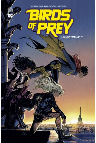 Birds of Prey Rebirth Tome 3