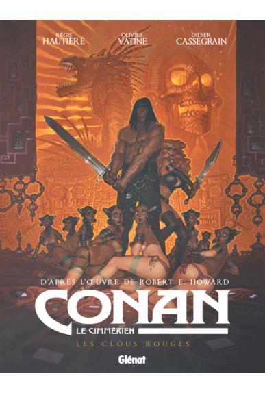 Conan le Cimmérien Tome 7 : Les Clous rouges