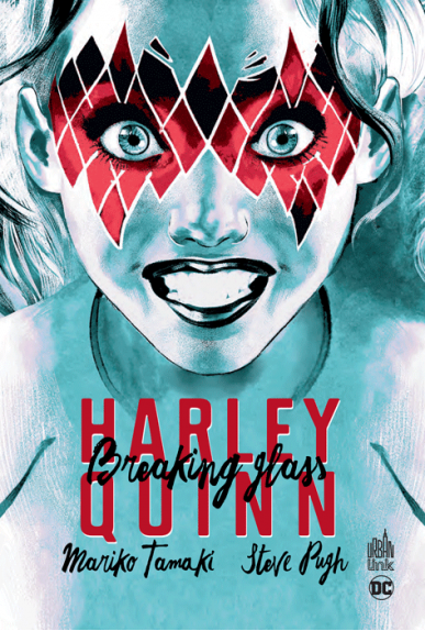 Harley Quinn : Breaking Glass