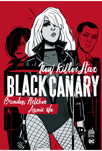 Black Canary : New Killer Star