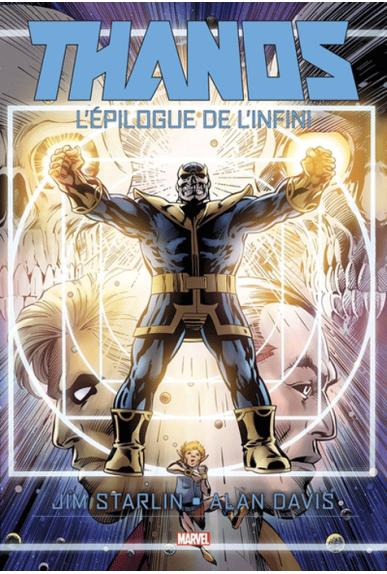 Thanos : L'épilogue de l'infini