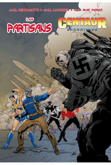 Les Partisans / Centaur Chronicles