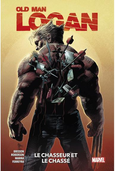 Old Man Logan Tome 1 : Le chasseur et le chassé