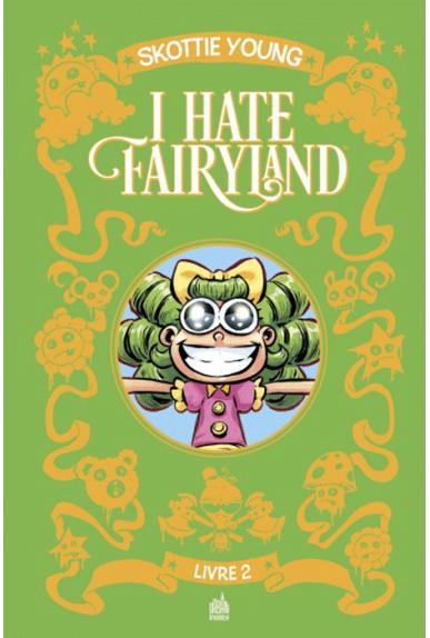 I Hate Fairyland Intégrale Tome 2