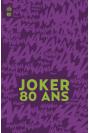 Joker 80 ans