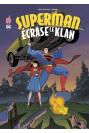 Superman écrase le klan