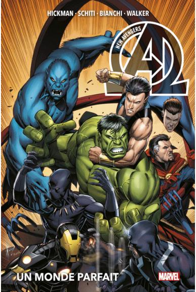 New Avengers Tome 2 : Un Monde Parfait