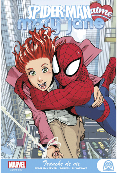 Spider-Man loves Mary Jane Tome 1
