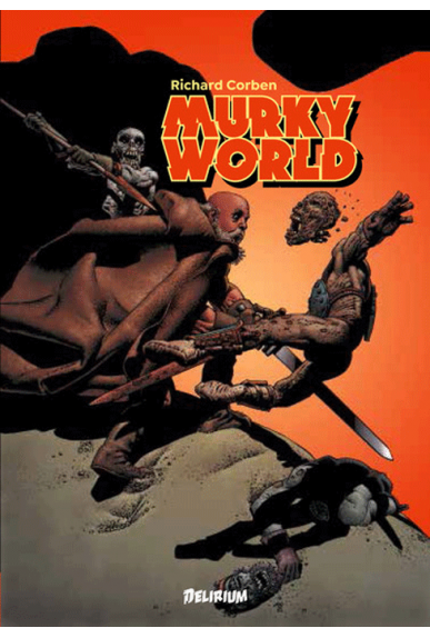 Murky World - Delirium - Excalibur comics