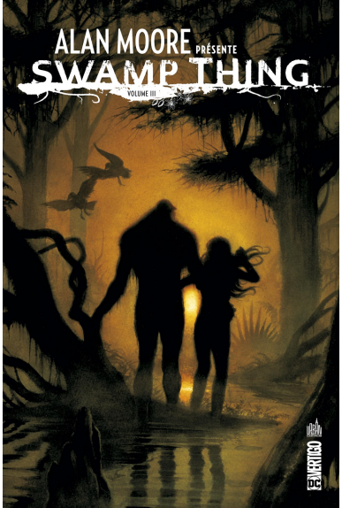 Alan Moore Présente Swamp Thing Tome 3