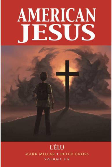 American Jesus : L'élu