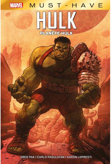 Planète Hulk - Must Have