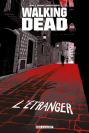 Walking Dead : L'étranger et le retour de Negan