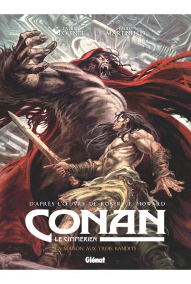 Conan le Cimmérien Tome 10 : la maison aux trois bandits