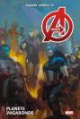 Avengers Tome 3 : Planète Vagabonde