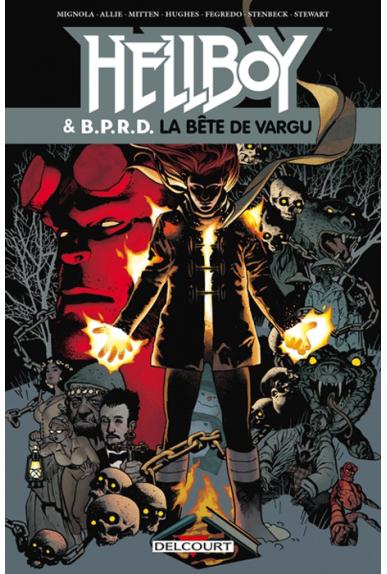 HELLBOY & BPRD Tome 6 : La bête de Vargu