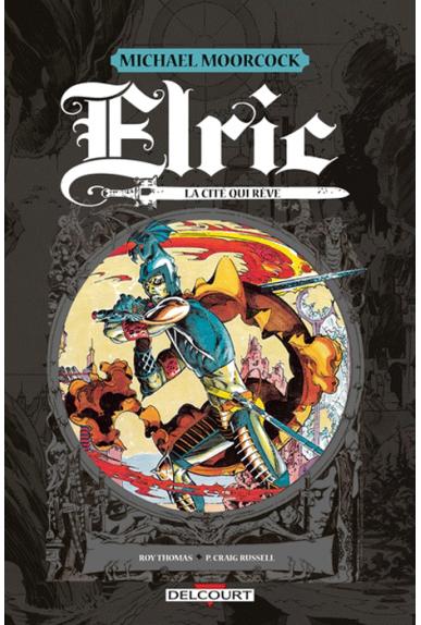Elric : La cité qui rêve
