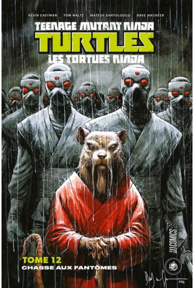 TMNT Tome 12 : La Chasse aux fantômes