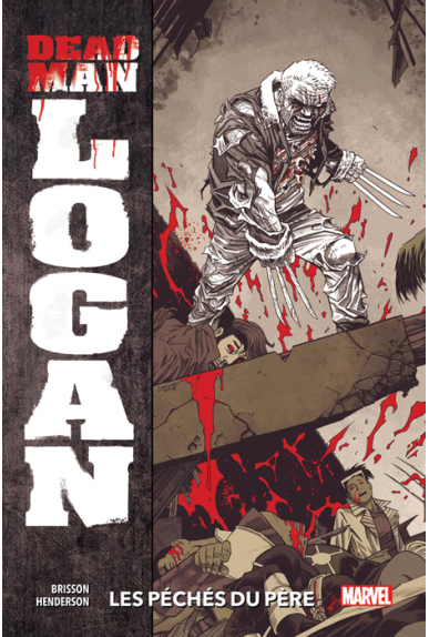 Dead Man Logan Tome 1
