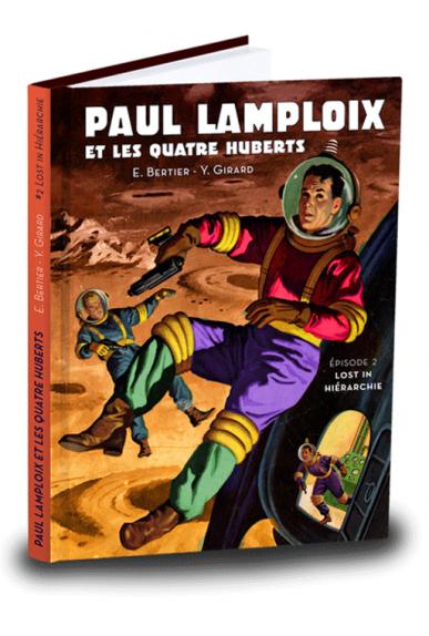 Paul Lamploix et les quatre Huberts Tome 2